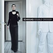 Play & Download Double - Crosser by Seabound | Napster