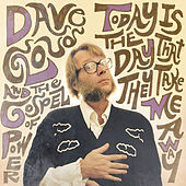 Play & Download Today Is the Day That They Take Me Away by Dave Cloud & The Gospel Of Power | Napster