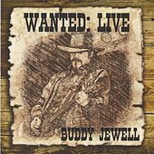 Play & Download Wanted: Live by Buddy Jewell | Napster