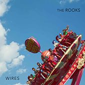 Play & Download Wires by The Rooks | Napster