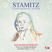 Stamitz: Clarinet Concerto No. 1 in F Major (Digitally Remastered) by Alexander Korneyev