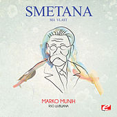 Play & Download Smetana: Má vlast: II. Vltava (Die Moldau) (Digitally Remastered) by Marko Munih | Napster