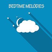 Play & Download Bedtime Melodies by Various Artists | Napster