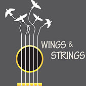 Play & Download Wings & Strings by Various Artists | Napster