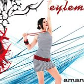Play & Download Aman by Eylem | Napster