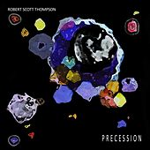 Play & Download Precession by Robert Scott Thompson | Napster
