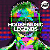 House Music Legends by Various Artists