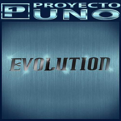 Play & Download Evolution EP by Proyecto Uno | Napster