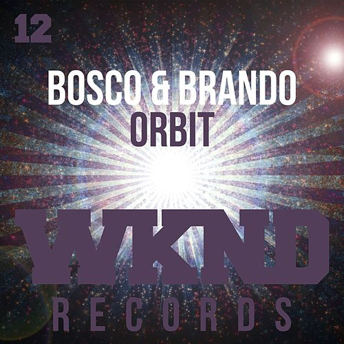 Play & Download Orbit by Bosco | Napster