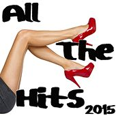 Play & Download All the Hits 2015 by Various Artists | Napster