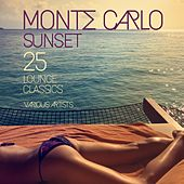 Play & Download Monte Carlo Sunset (25 Lounge Classics) by Various Artists | Napster