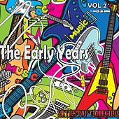 Play & Download The Early Years, Vol. 2 (Sixties Pop Collection) by Various Artists | Napster