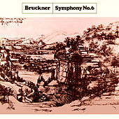 Play & Download Bruckner: Symphony No 6 by New Philharmonia Orchestra | Napster