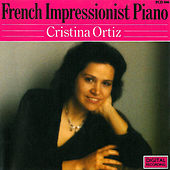 French Impressionist Piano by Cristina Ortiz