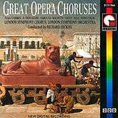 Play & Download Great Opera Choruses by London Symphony Orchestra | Napster
