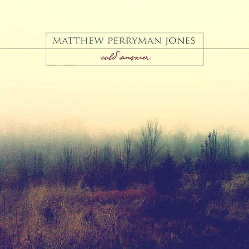 Play & Download Cold Answer by Matthew Perryman Jones | Napster