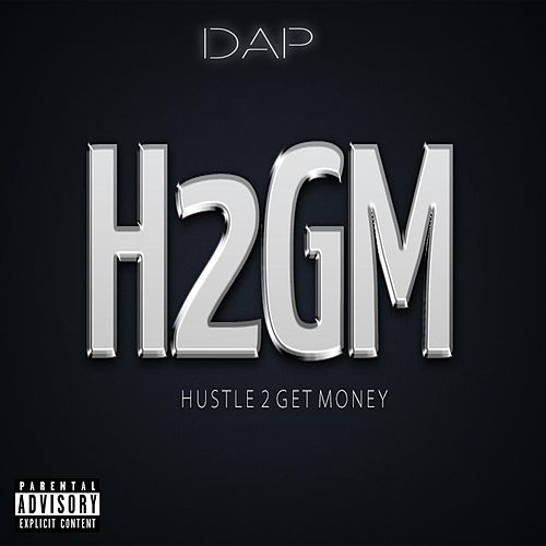 Hustle 2 Get Money by Dap