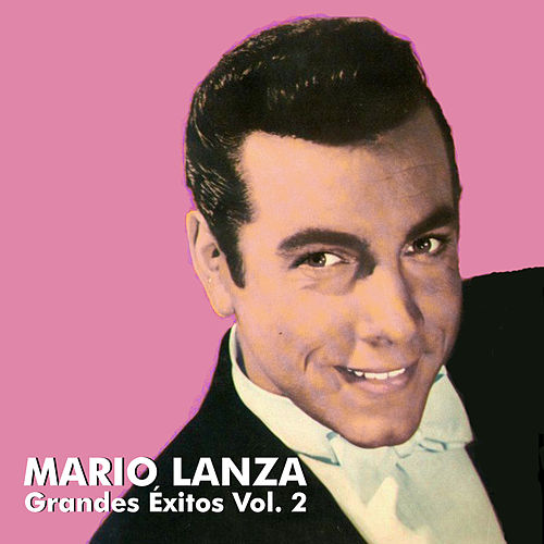 Grandes Éxitos Vol. 2 by Mario Lanza