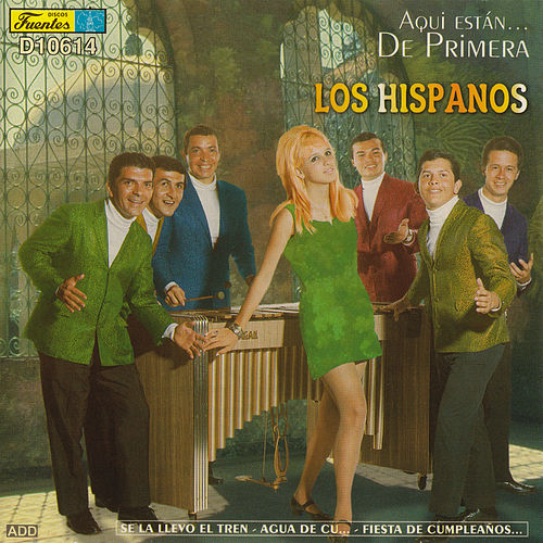 Play & Download Aquí Están... De Primera by Los Hispanos | Napster