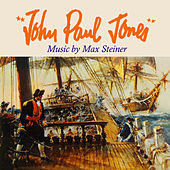 John Paul Jones (Original Soundtrack Recording) by Max Steiner