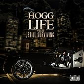 Hogg Life, Vol. 2: Still Surviving by Slim Thug