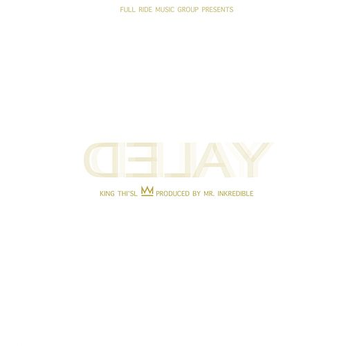 Play & Download Delay - Single by Thi'sl | Napster