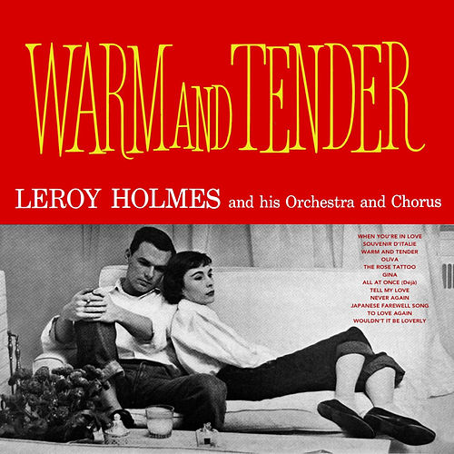Play & Download Warm and Tender by Leroy Holmes | Napster