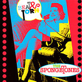 Play & Download Beat & Torn by The Spongetones | Napster