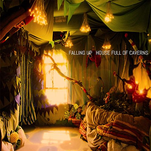 Play & Download House Full of Caverns by Falling Up | Napster