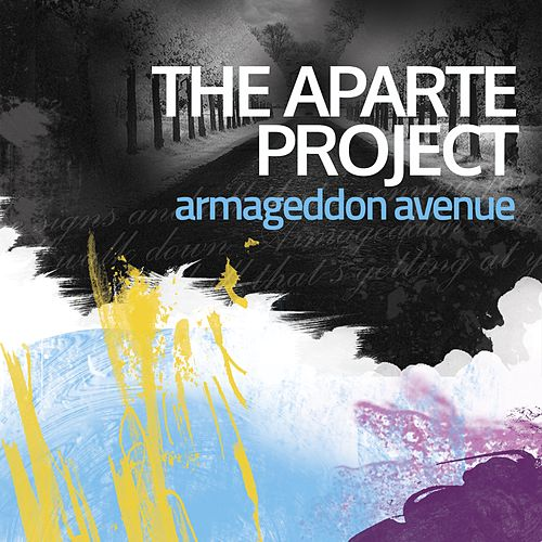 Armageddon Avenue by The Aparte Project