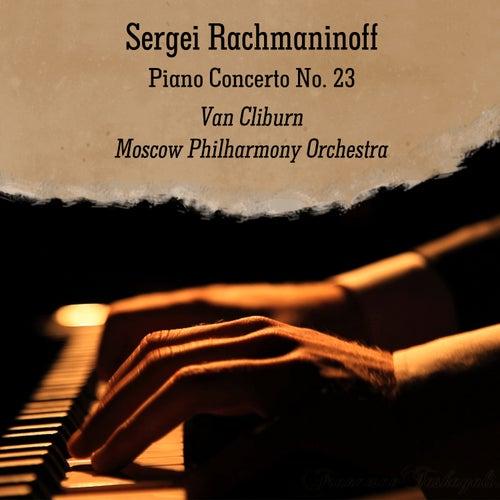 Sergei Rachmaninoff:  Piano Concerto No. 23 by Van Cliburn