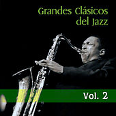 Grandes Clásicos del Jazz, Vol. 2 by Various Artists