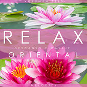 Play & Download Relax Melodies, Descanso y Masaje Oriental. Volumen Tres by Various Artists | Napster