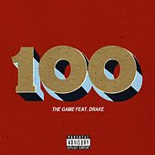 100 (feat. Drake) by The Game
