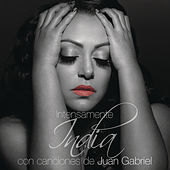 Play & Download Intensamente Con Canciones de Juan Gabriel by India | Napster
