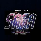 Play & Download Best Of-Now And Then-The Collection by Saga | Napster