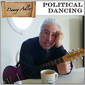 Play & Download Political Dancing by Danny Adler | Napster