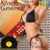 Play & Download La Faltona by Alfredo Gutierrez | Napster