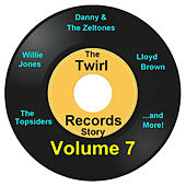 Play & Download Twirl Records Story Volume 7 by Various Artists | Napster