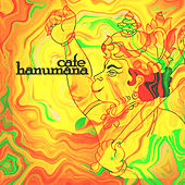 Cafe Hanumana by Various Artists
