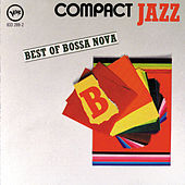 Play & Download Compact Jazz: Best Of Bossa Nova by Various Artists | Napster
