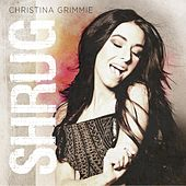 Play & Download Shrug by Christina Grimmie | Napster