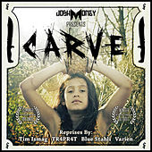 Play & Download Carve by Josh Money | Napster