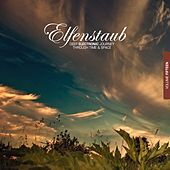 Elfenstaub, Vol. 15 - Deep Electronic Journey Through Time & Space by Various Artists