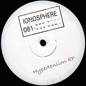 Hypertension EP by Ionosphere