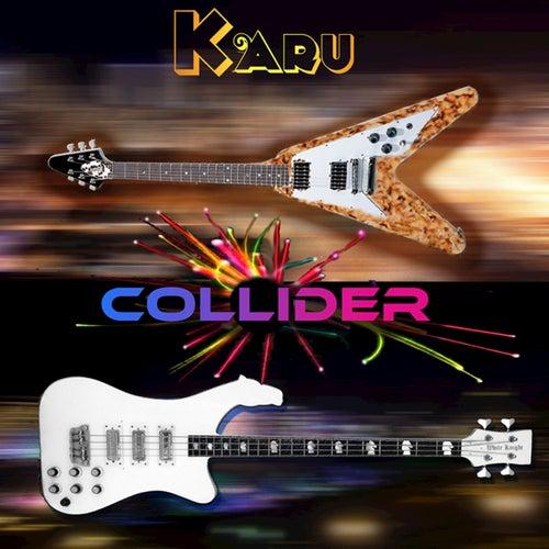 Collider (feat. Duncan Faure & Stuart 'Woody' Wood) by Ka Ru
