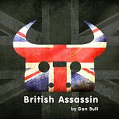 Play & Download British Assassin by Dan Bull | Napster