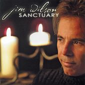 Play & Download Sanctuary by Jim Wilson | Napster