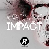 Play & Download Impact by Kronos | Napster