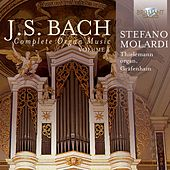 Play & Download J.S. Bach: Complete Organ Music Vol. 4 by Stefano Molardi | Napster